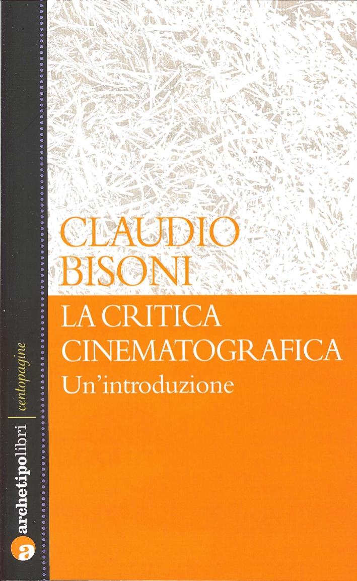 La critica cinematografica. Un'introduzione