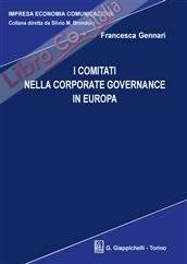 I Comitati nella corporate governance europea.