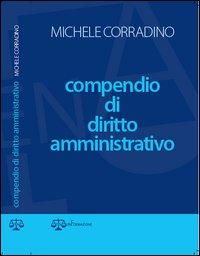 Compendio di diritto amministrativo.