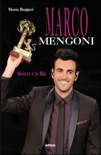 Marco Mengoni. Solo un re.