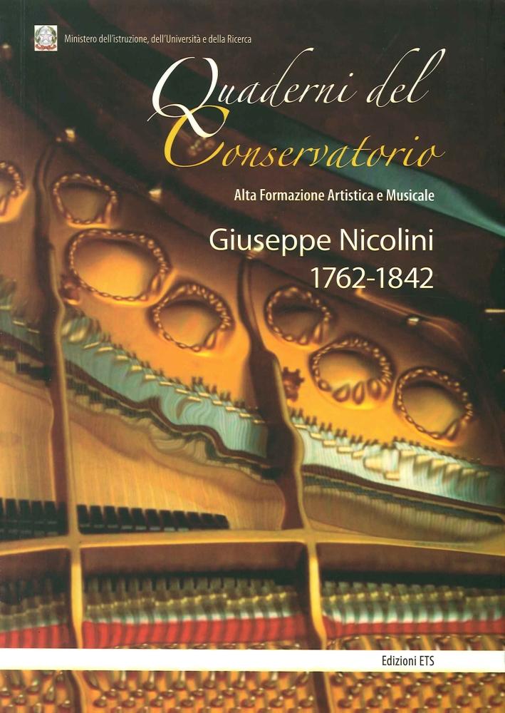 Giuseppe Nicolini 1762-1842. Florio Patrizia, Piangiani Guglielmo, Radicchi Patrizia, Sorrento Anna