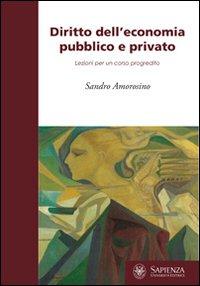 Diritto dell'economia pubblico e privato. Lezioni per il corso progredito