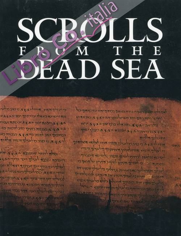 Scrolls from the Dead Sea