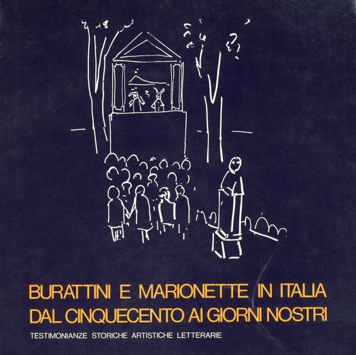 Burattini e marionette in Italia dal cinquecento ai giorni nostri