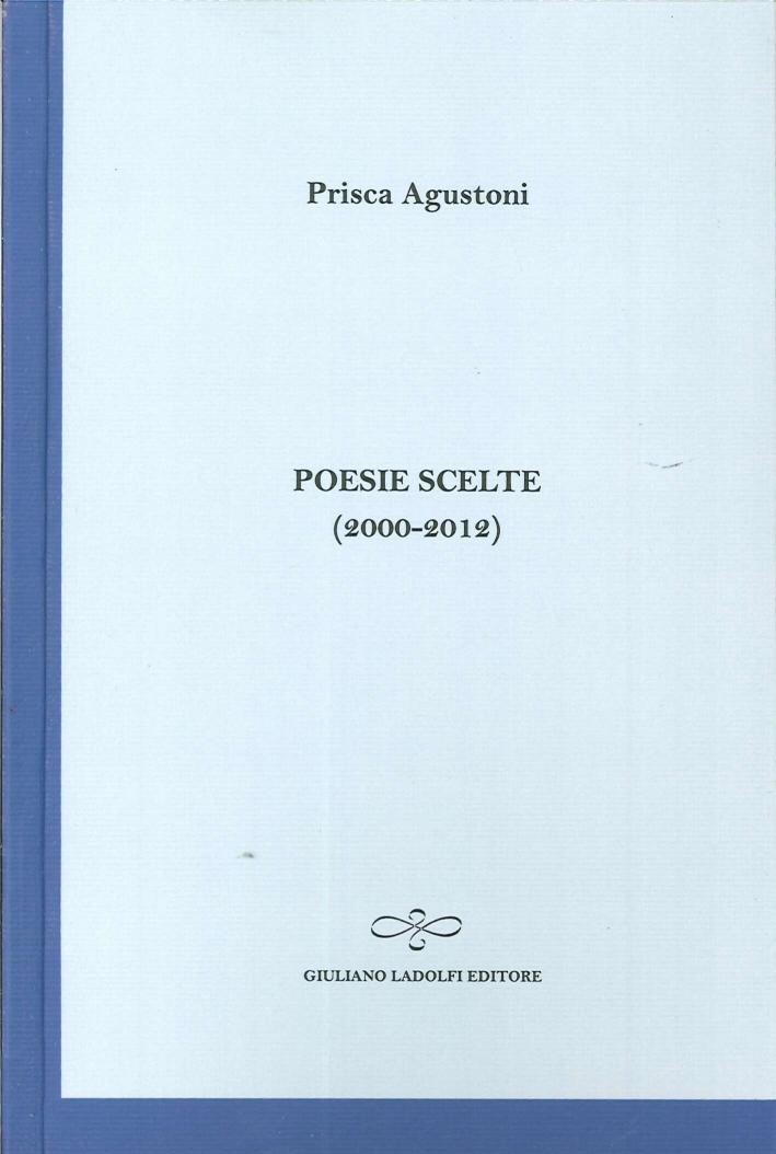 Poesie scelte (2000-2012).