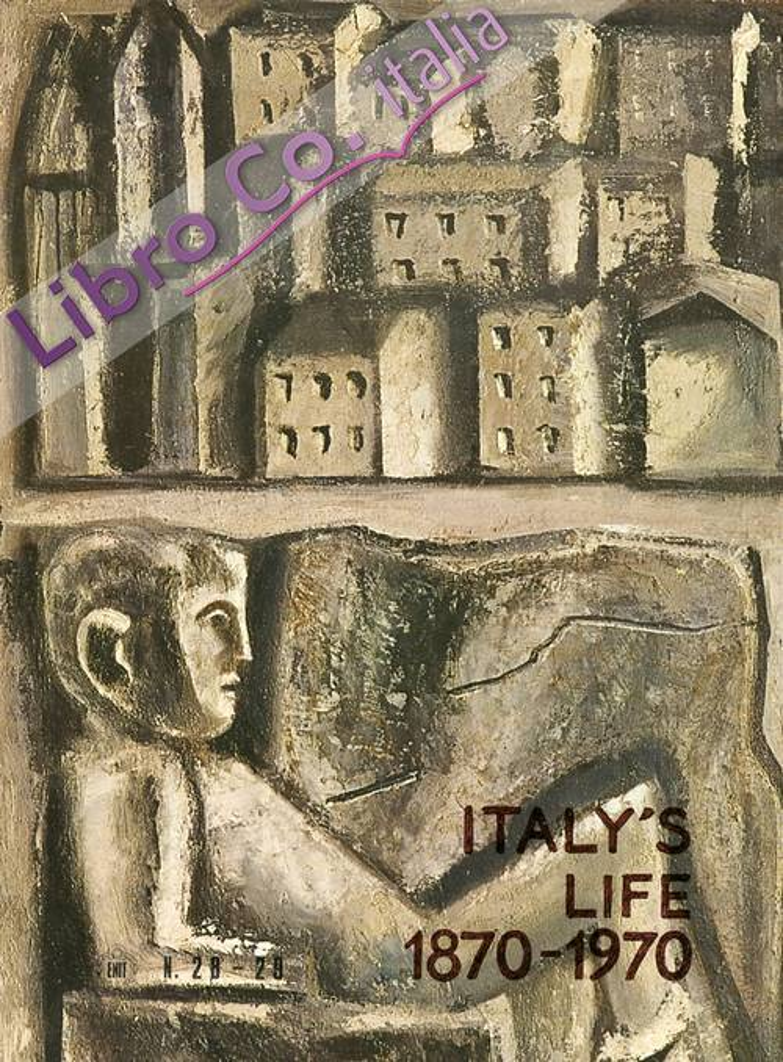 Italy's life. Vita Italiana. 1870-1970. E.N.I.T. Official megazine. [Edizione multilingue]