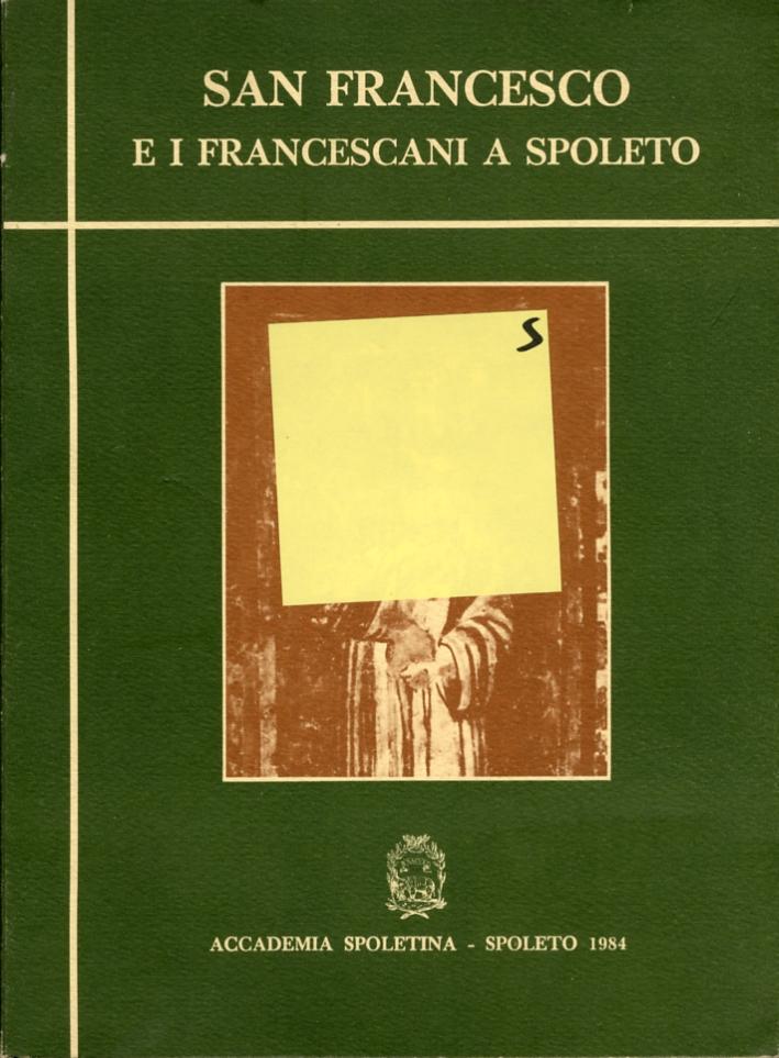San Francesco e i francescani a Spoleto