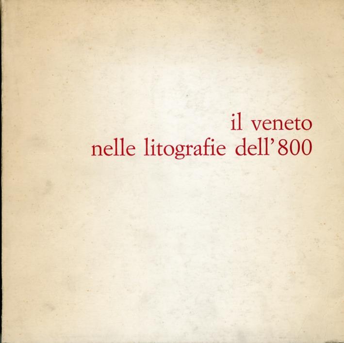 Il Veneto nelle litografie dell'800