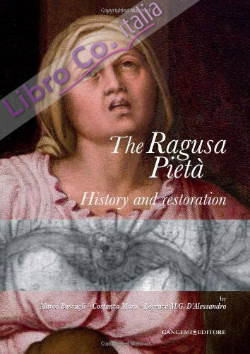 The Ragusa Pietà. History and Restoration