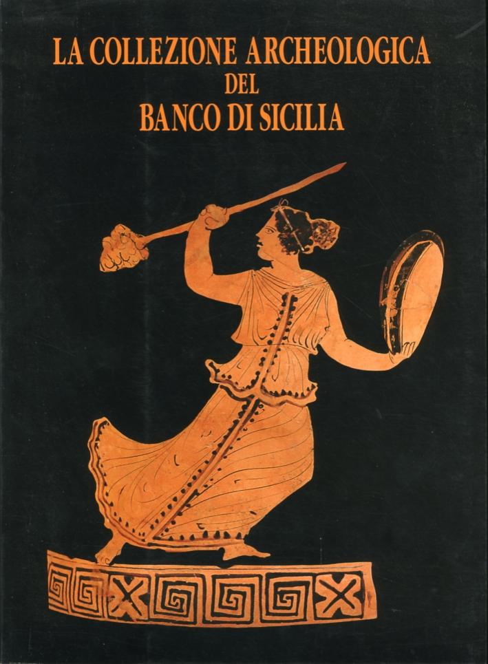La collezione archeologica del Banco di Sicilia. [Guida al catalogo]