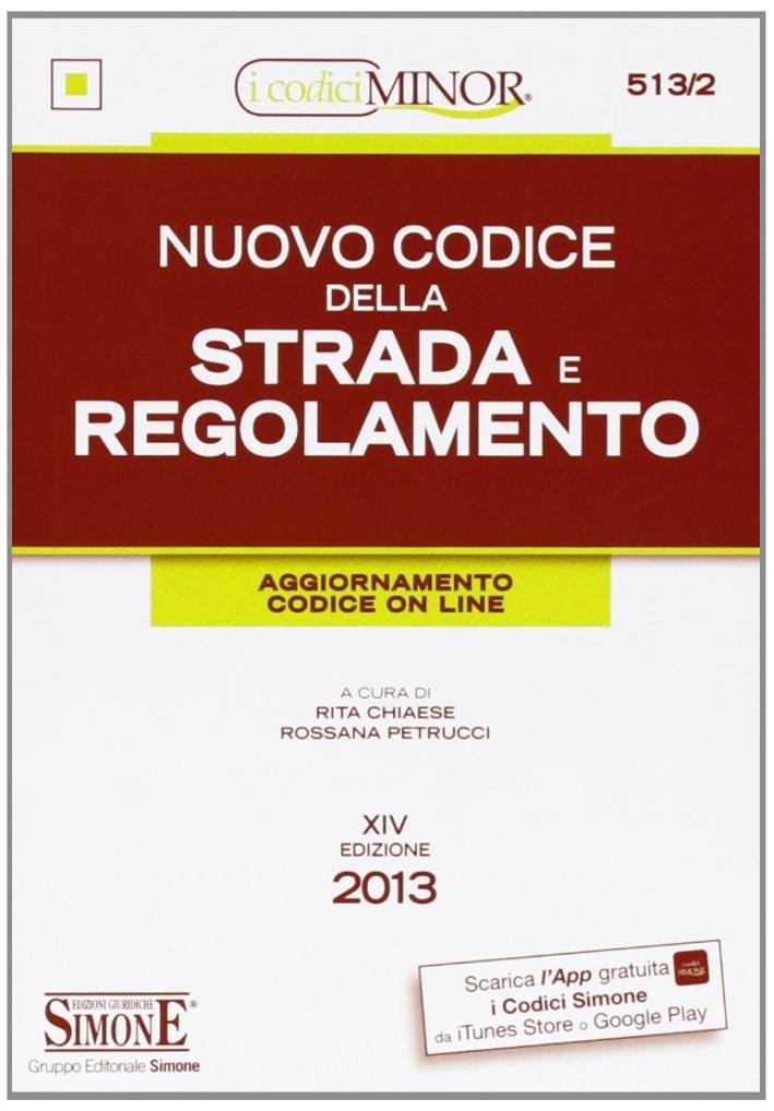 Nuovo codice della strada e regolamento. Ediz. minor. Con aggiornamento online.