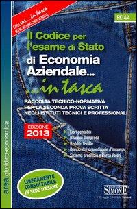 Il Codice per l'esame di Stato di Economia Aziendale...in tasca.