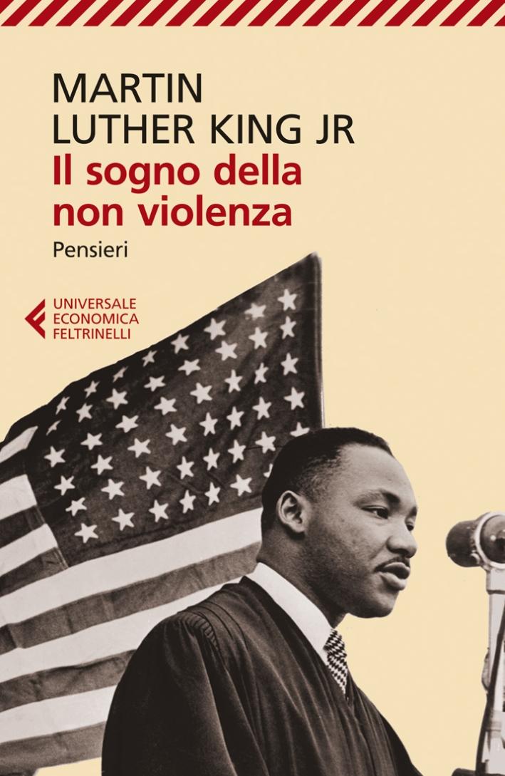 Il sogno della non violenza. Pensieri