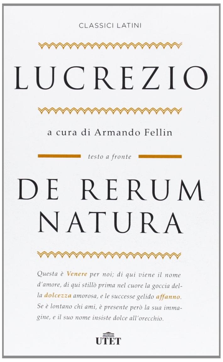 De rerum natura. Testo latino a fronte.