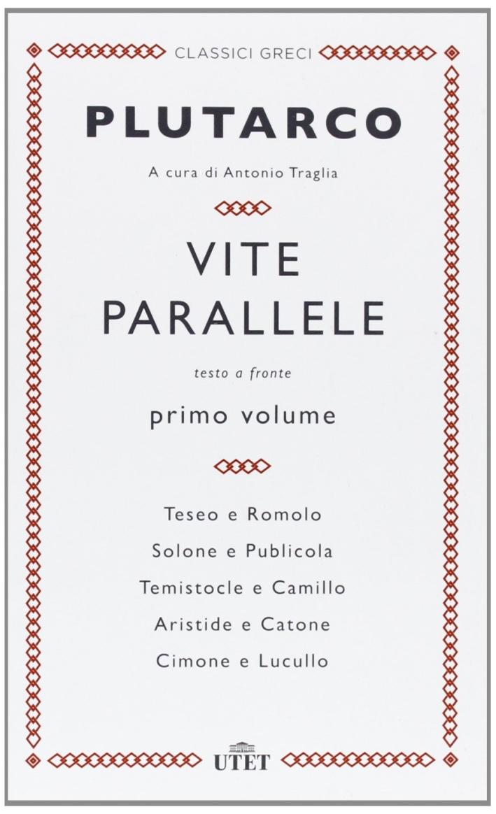 Vite parallele. Testo greco a fronte. Vol. 1