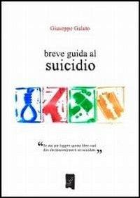 Breve guida al suicidio.