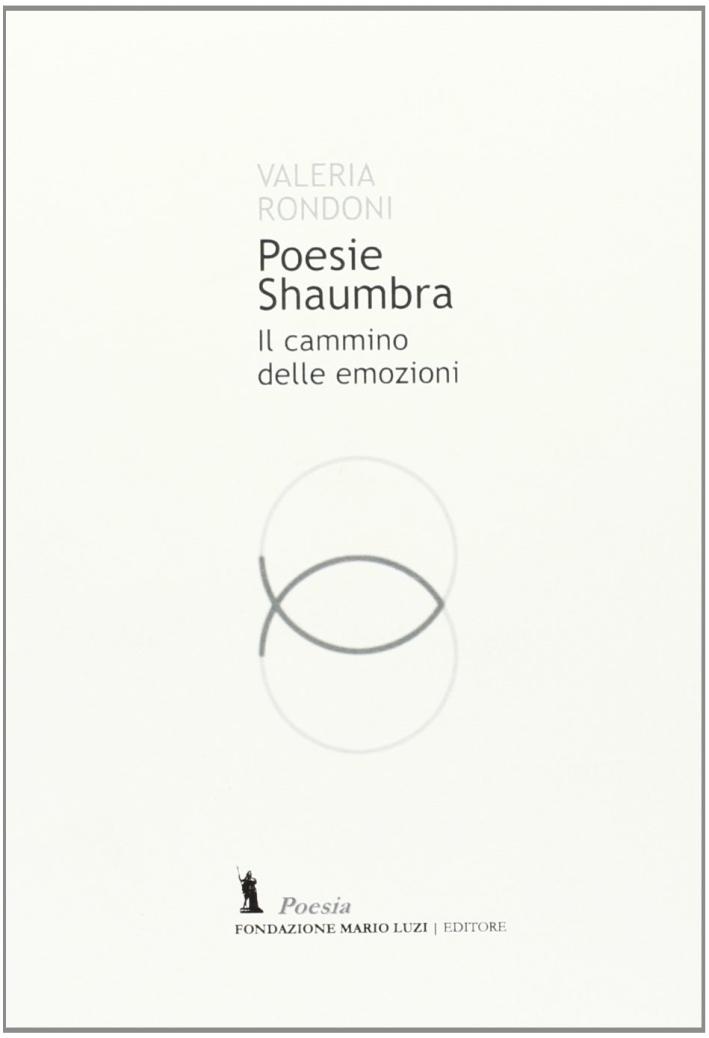 Poesie Shaumbra. Il cammino delle emozioni.