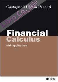 Financial calculus. With applications.