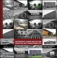 Contemporary chinese architecture. Ediz. italiana ed inglese.
