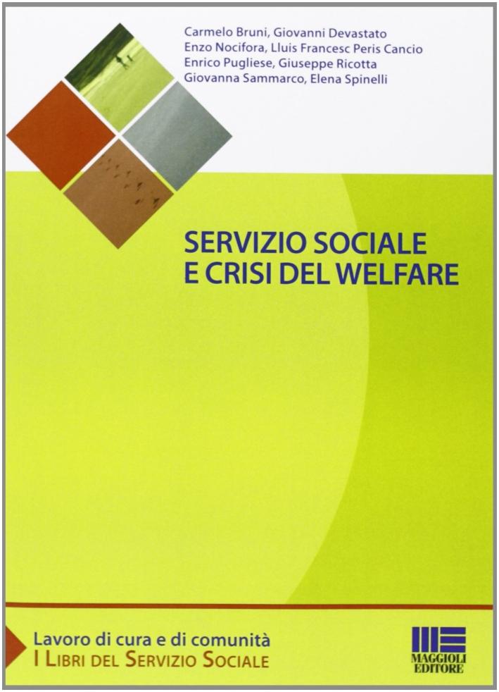Servizio sociale e crisi del welfare.
