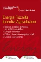 Energia Fiscalità Incentivi Agevolazioni.