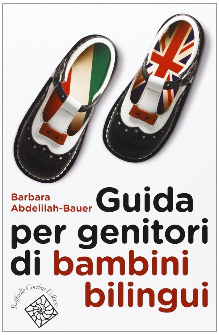 Guida per genitori di bambini bilingui.