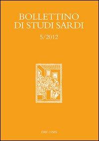 Bollettino di studi sardi (2012). Vol. 5