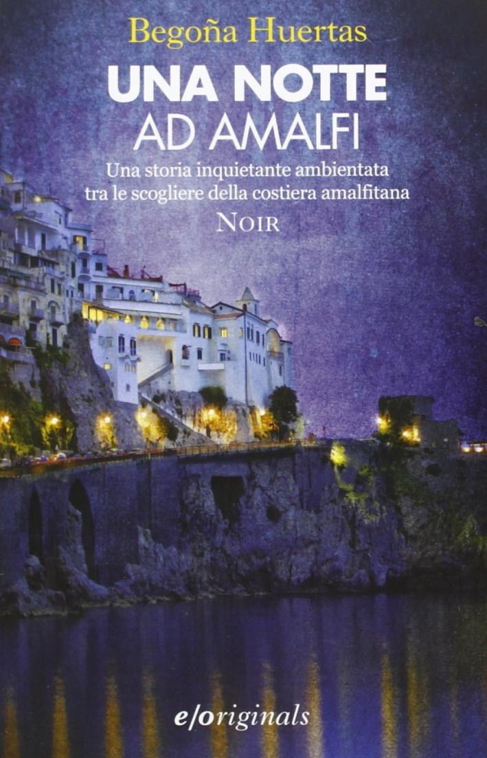 Una notte ad Amalfi.