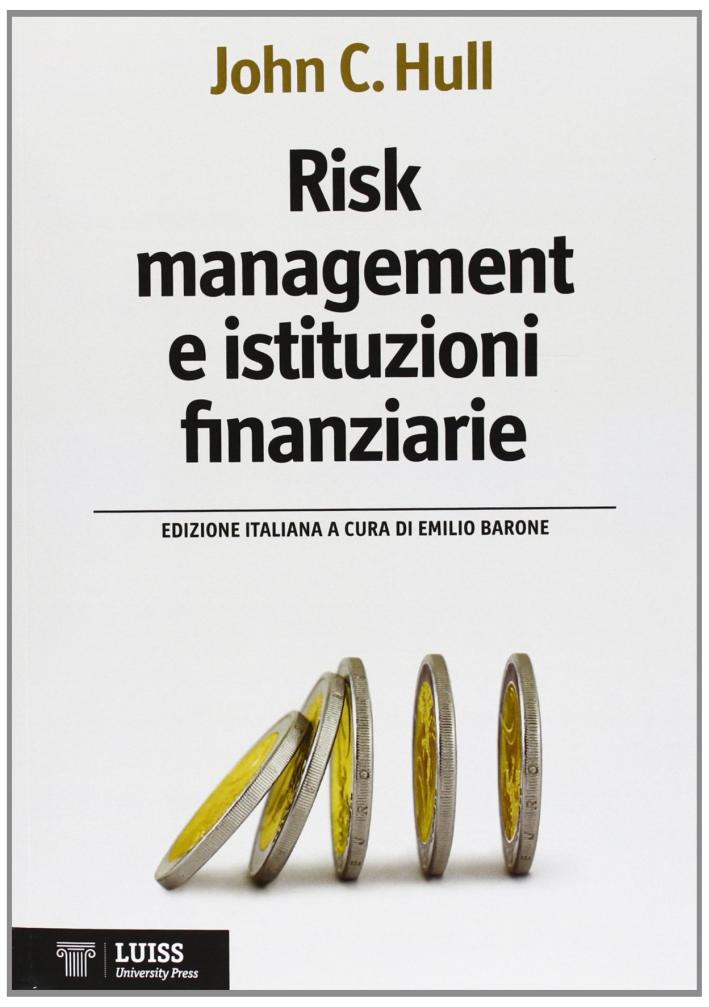Risk management e istituzioni finanziarie.