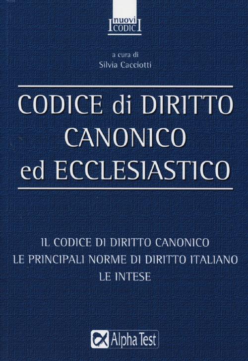 Codice di diritto canonico ed ecclesiastico.