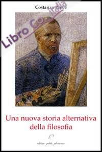 Una nuova storia alternativa della filosofia. Il cammino ontologico-sociale della filosofia.