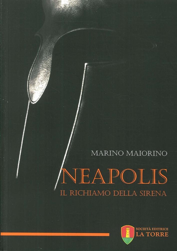 Neapolis. Il richiamo della sirena.