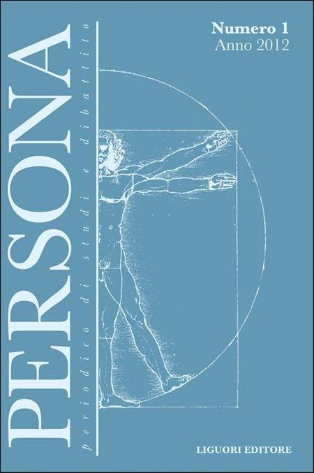 Persona. Periodico di studi e dibattito (2012). Vol. 1