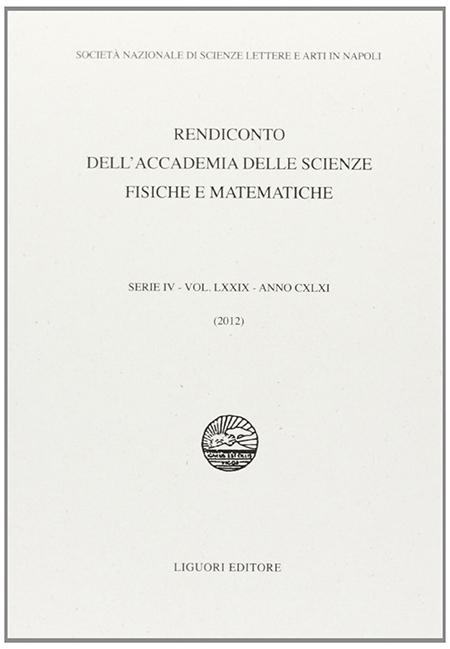 Rendiconto dell'Accademia delle scienze fisiche e matematiche. Serie IV. Vol. 79
