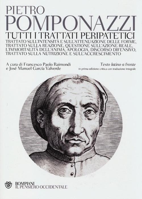 Tutti i trattati peripatetici. Testo latino a fronte.