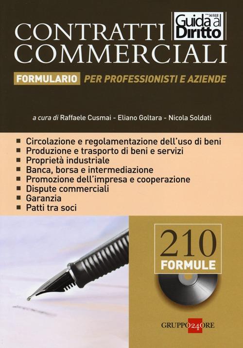 Contratti commerciali. Formulario per professionisti e aziende. Con CD-ROM