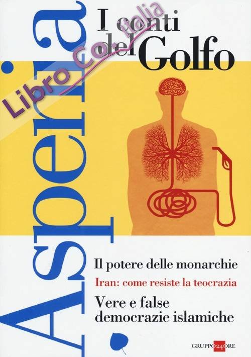 Aspenia. Vol. 60: I conti del golfo