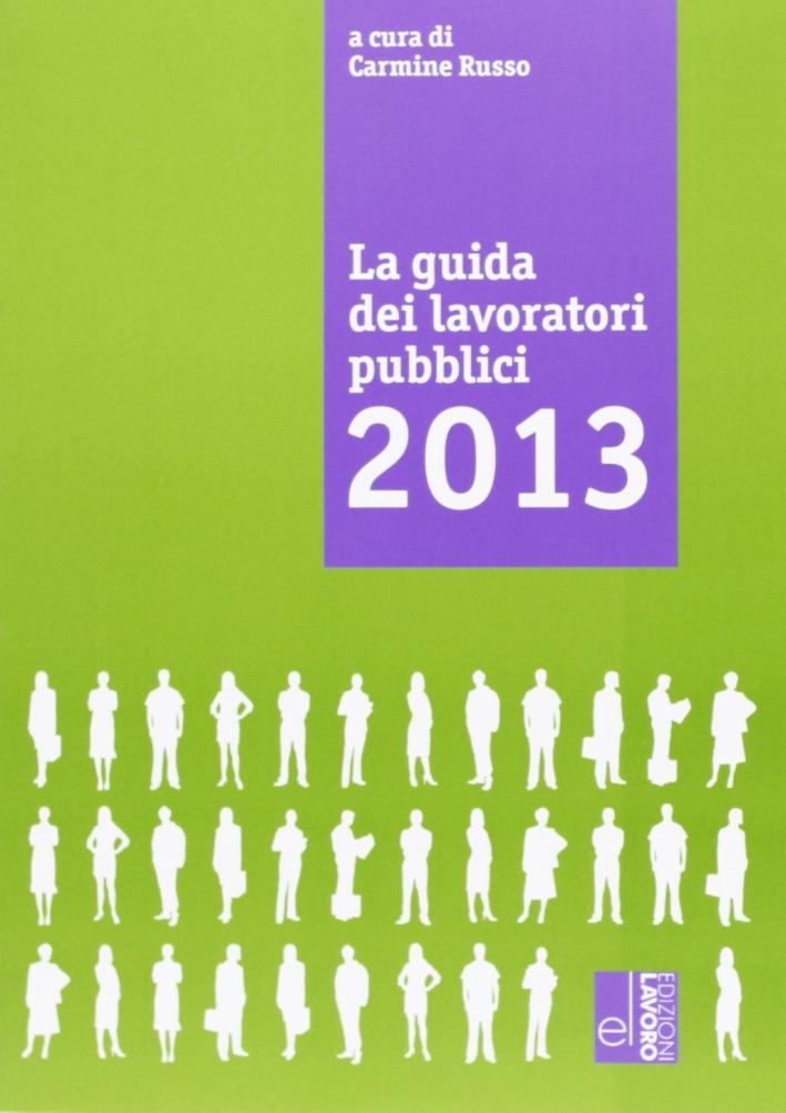 La guida dei lavoratori pubblici 2013