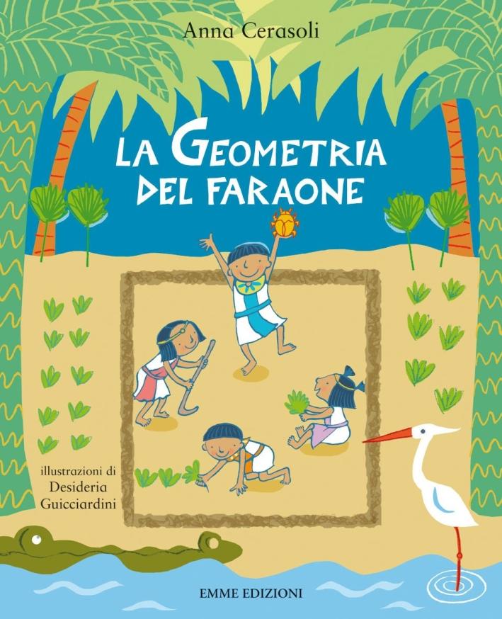 La geometria del faraone. Ediz. illustrata