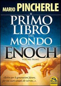Il primo libro del mondo. Enoch. Vol. 1