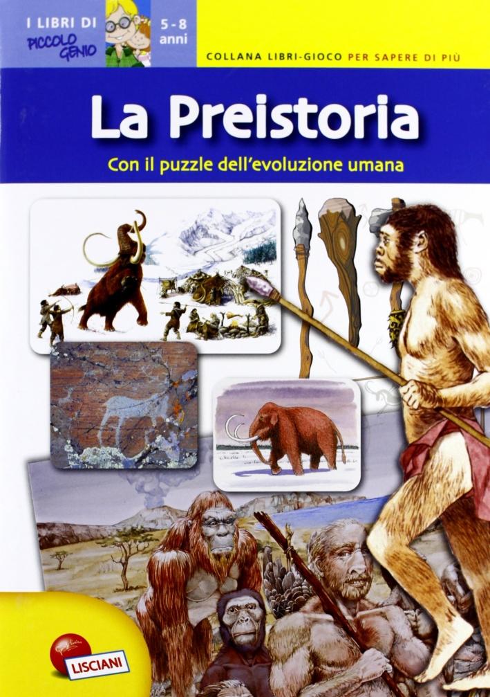 La preistoria. Libri gioco per sapere di più