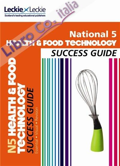 National 5 Health and Food Technology Success Guide.