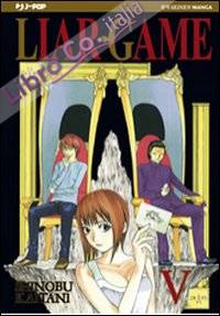 Liar Game. Vol. 5