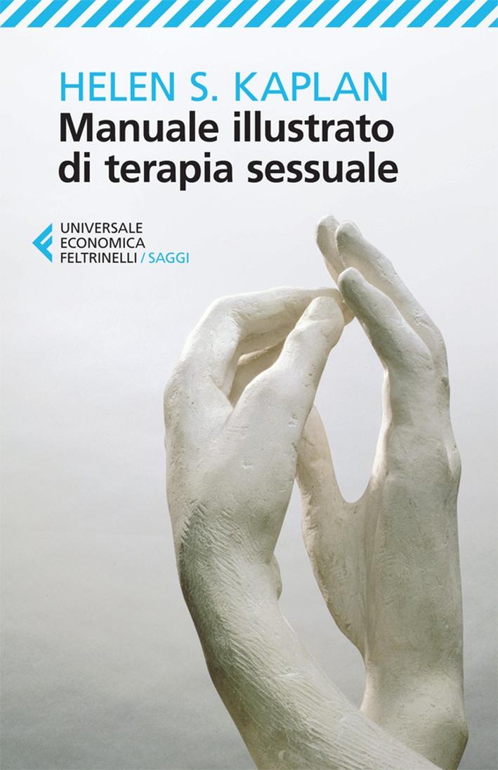 Manuale illustrato di terapia sessuale