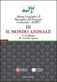 Alepo. Il mondo animale. Con CD-ROM. Vol. 3. La faunaCaccia e pesca