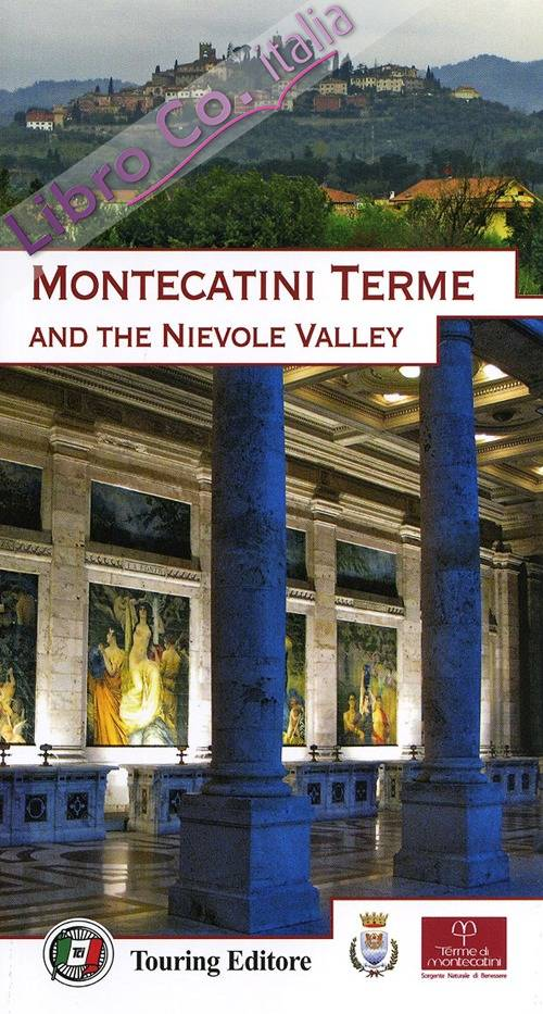 Montecatini Terme and the Nievole Valley