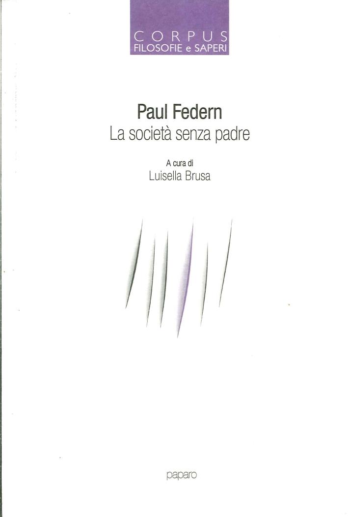 Corpus. La Società Senza Padre. Vol. 3