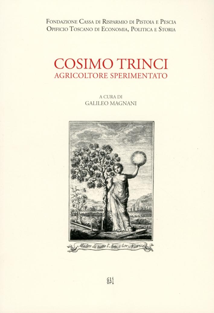 Cosimo Trinci, agricoltore sperimentato