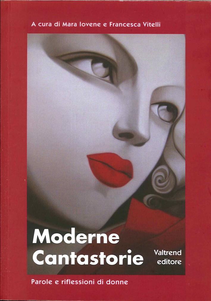 Moderne Cantastorie. Parole e Riflessioni di Donne
