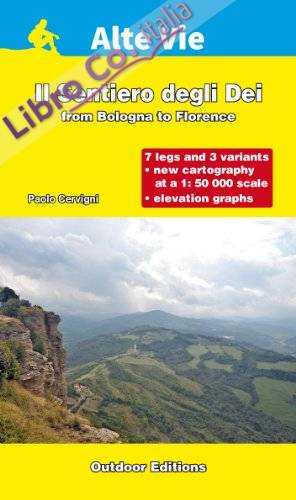 Il sentiero degli dei. From Bologna to Florence. Ediz. inglese